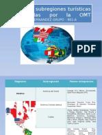 Regiones y Subregiones Turísticas Determinadas Por La OMT