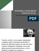 nuestracapacidadintelectual-131211031647-phpapp02
