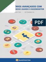 10 Relatorios Avancados Com Dados Do Facebook Usando o Buzzmonitor