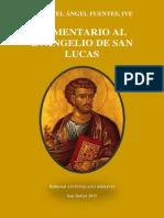 Comentario Al Evangelio de San Lucas