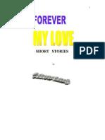 Forever My Love by Subroto Mukerji