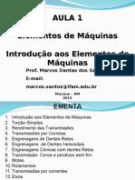 Aula 01 Introdução aos Elementos de Máquinas IFAM.ppt