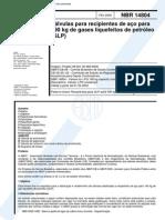 NBR 14804 (Fev 2002) - Válvulas Para Recipientes de Aço Para 190 Kg de Gases Liquefeitos de Petróleo (GLP) - Cópia