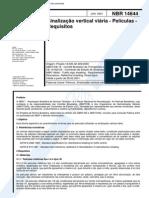 NBR 14644 (Jan 2001) - Sinalização Vertical Viária - Películas - Requisitos - Cópia