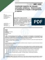 NBR 14552 (Jul 2000) - Construção Superior Do Calçado - Laminados Sintéticos - Determinação Da Resistência à Tração e Alongamento Na Ruptura - Cópia