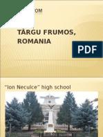 Hello From Targu Frumos, Iasi, Romania