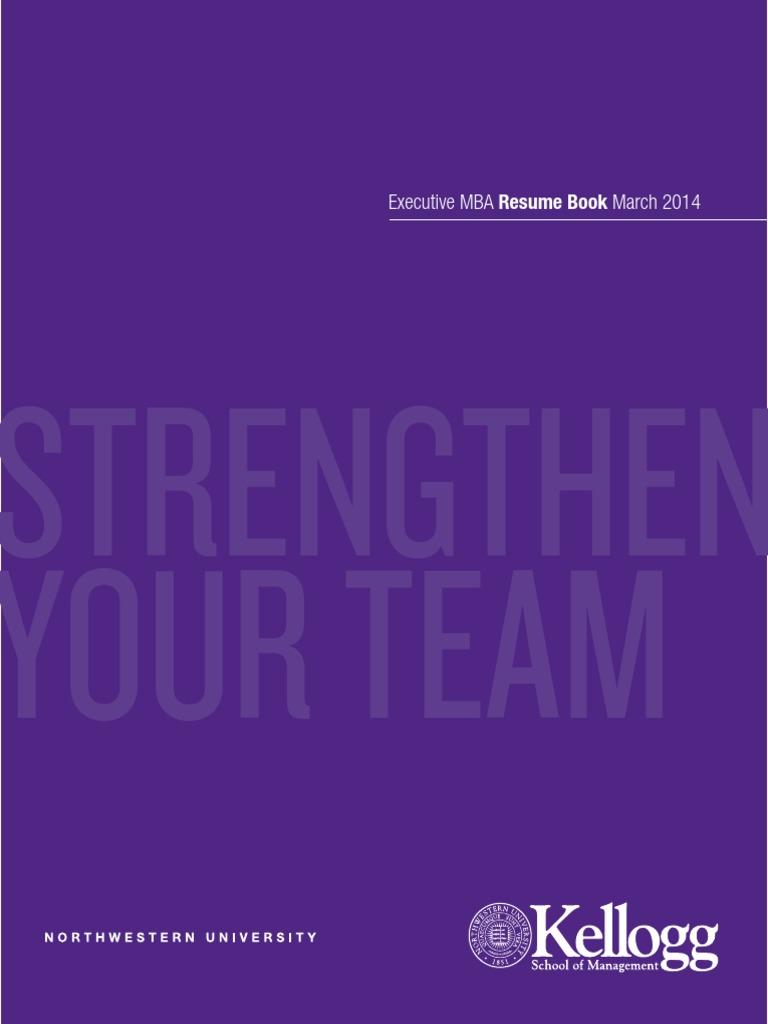 Kellogg Resume Format Kellogg Executive Mba Resume Book March 2014  Master Of Business .