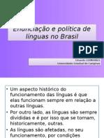 Enunciação e Política de Línguas No Brasil - LAELM Eduardo Guimarães
