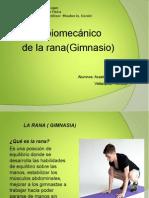 ANALISIS BIOMECANICO DE LA RANA ( GIMNASIA).ppt