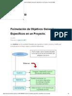 Formulación de Objetivos Generales y Especificos en Un Proyecto