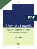 Suprema Covardia - abuso e negliglência da criança (e seu impacto no cérebro em desenvolvimento)