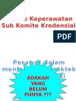 Komite Keperawatan Sub Komite Kredensial