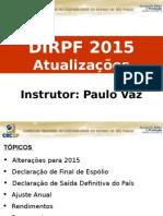 Palestra - DIRPF 2015 - Novidades (2).pptx