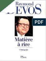 Raymond Devos - Matière à Rire - L'Intégrale (Plon)