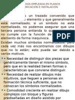 SIMBOLOGÍA EMPLEADA EN PLANOS  Y TRAZADO.pptx
