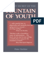 Ancient Secret of the Fountain of Youth  by Peter Kelder    56 pag.doc