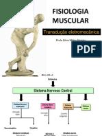 6.Juncao Neuro Muscular e a Transducao Eletro Mecanica