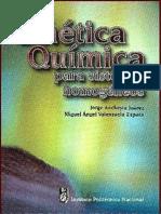 Cinetica Química Para Sistemas Homogéneos - Jorge Ancheyta y Miguel Valenzuela IPN 2002