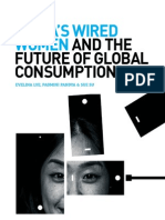 China's Wired Women and the Future of Global Consumption | By Evelina Lye (Regional Marketing Lead, APAC), Padmini Pandya (Strategic Business, Planning, APAC) and Sue Su (Manager, Marketing Strategy & Analysis, China)