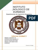 Informe Unidad II. Biorreactores Jose Nabor Haro Gonzalez