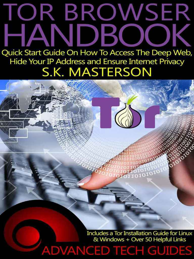 Tor browser handbook quick start guide on how to access the deep web tor browser handbook quick start guide on how to access the deep web hide your ip address and ensure internet privacy sk masterson tor anonymity ccuart Choice Image