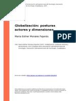 Maria Esther Morales Fajardo (2007). Globalizacion Posturas Actores y Dimensiones