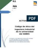 Código Ético de los Ingenieros Ingenieros Industriales de la Universidad del Sabes