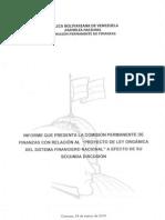 """Informe que presente la Comisión Permanente de Finanzas con relación al """"Proyecto de Ley Orgánica del Sistema Financiero Nacional"""" a efecto de su segunda discusión."""