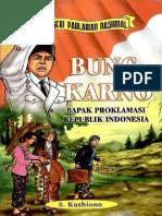 215 Bung Karno- bapak proklamasi Republik Indonesia Oleh S. Kusbiono [www.pustaka78.com].pdf