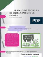 Desarrollo de Escuelas de Entrenamiento de Padres