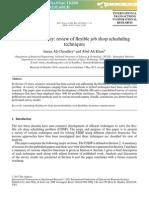 Research Survey - Review of Flexible job shop scheduling techniques