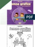 Adina Grigore - Semne Grafice - Caiet pentru Clasa Pregatitoare