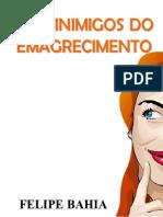 Download-19581-Os 5 Inimigos Do Emagrecimento Felipe Bahia-122063