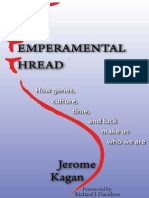 Jerome Kagan Ph.D.-the Temperamental Thread_ How Genes, Culture, Time and Luck Make Us Who We Are -Dana Press (2010)