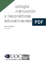 La psicología de la instrucción y las prácticas educativas escolares César Coll Salvador