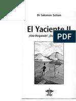 El Yaciente II Vida Bloqueada Duelo Bloqueado ParteI Dr Salomn Sellamr