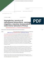Humphriss_ Tecnica Di Refrazione Binoculare, Vantaggi Rispetto a Tecnica Monoculare – Interviene Salvatore Pintus