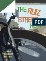 The Ruiz Street Kids / Los muchachos de la Calle Ruiz by Diane Gonzales Bertrand