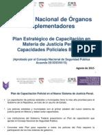 Plan Estrategico de Capacitación en Mayeria de Justicia Penal y Capacidades Policiales Basicas