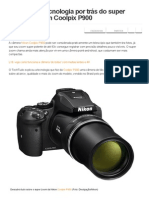 Descubra a Tecnologia Por Trás Do Super Zoom Na Nikon Coolpix P900