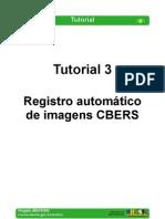 Tutorial 03 - Registro Automatico de Imagens CBERS
