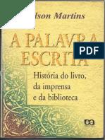MARTINS Wilson As bibliotecas medievais na Antiguidade e na Idade Média