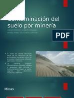 Contaminación Del Suelo Por Minería