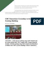 GREENSHIP Adalah Perangkat Penilaian Yang Disusun Oleh GBCI Untuk Menentukan Apakah Suatu Bangunan Dapat Dinyatakan Layak Bersertifikat Green Building Atau Belum