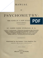 Manual of Psychometry; The Dawn of a New Civilization (by Joshep Rodes Buchanan, M.D.)