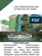 Perencanaan, Perancangan Dan Penataan Fasilitas Sisi Udara (1)