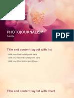 PHOTOJOURNALISMlism