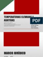 Temperaturas Elevadas y Abatidas