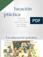 La educación práctica