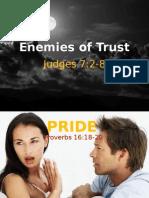 Enemies of Trust
